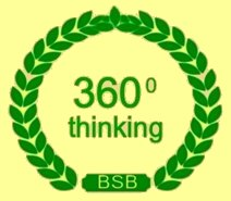 the goal of BSB members is to look at a problem from all directions, 360 degree thinking